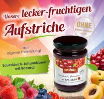 Fruchtaufstrich Sauerkirsch/Rote Johannisbeere mit Bacardi